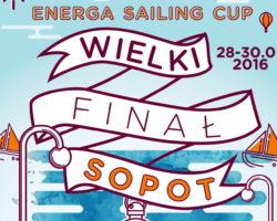Wielki Finał ENERGA Sailing Cup – Sopot