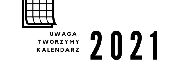 Kalendarz 2021 (projekt) już dostępny