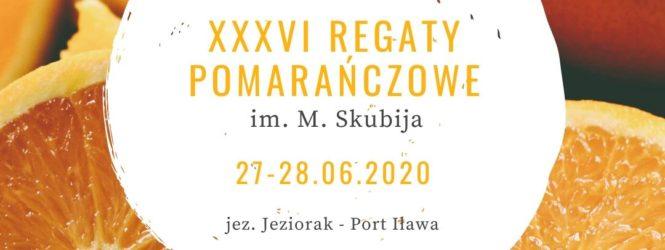 Zaproszenie na XXXVI Regaty Pomarańczowe 27-28.06.2020